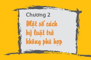 Tập tin:Mot-so-cach-ky-luat-tre-khong-phu-hop-1.png